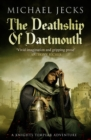 The Death Ship of Dartmouth (Knights Templar Mysteries 21) : A fascinating murder mystery from 14th-century Devon - eBook