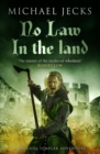 No Law in the Land (Knights Templar Mysteries 27) : A gripping medieval mystery of intrigue and danger - eBook