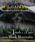 The Truth Is a Cave in the Black Mountains - eBook