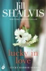 Lucky In Love: Lucky Harbor 4 - Book
