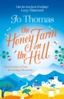 The Honey Farm on the Hill : escape to sunny Greece in the perfect feel-good summer read - eBook