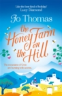 The Honey Farm on the Hill : escape to sunny Greece in the perfect feel-good summer read - Book