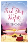 The Red Sky At Night (A Short Story) : A moving short story to warm your heart - eBook