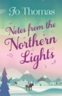 Notes from the Northern Lights (A Short Story) : An evocative tale filled with humour and heart - eBook