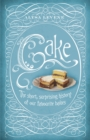 Cake: A Slice of History - eBook