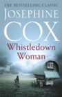 Whistledown Woman : An evocative saga of family, devotion and secrets - Book