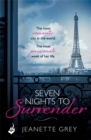 Seven Nights To Surrender: Art of Passion 1 - Book