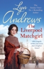 The Liverpool Matchgirl: The most heartwarming saga you'll read this summer - eBook