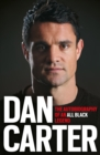 Dan Carter: The Autobiography of an All Blacks Legend - eBook