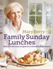 Mary Berry's Family Sunday Lunches - eBook