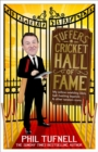 Tuffers' Cricket Hall of Fame : My Willow-Wielding Idols, Ball-Twirling Legends ... and Other Random Icons - Book
