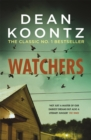 Watchers : A thriller of both heart-stopping terror and emotional power - Book