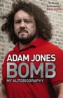 Bomb : My Autobiography - Book
