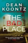 The Bad Place : A gripping horror novel of spine-chilling suspense - Book