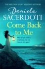 Come Back to Me (Seal Island 3) : The heartbreaking new love story from the million-copy-selling author of Watch Over Me - Book
