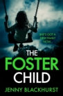 The Foster Child: 'a sleep-with-the-lights-on thriller' - eBook