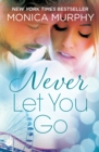 Never Let You Go: Never Series 2 - eBook