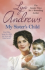 My Sister's Child : A gripping saga of danger, abandonment and undying devotion - Book