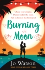 Burning Moon : A romantic read that will have you in fits of giggles - Book