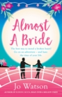Almost a Bride : The funniest rom-com you'll read this year! - eBook