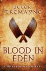 Blood in Eden (Sister Fidelma Mysteries Book 30) : An unputdownable mystery of bloodshed and betrayal - eBook