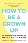 How to Be a Grown-Up - eBook