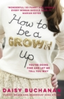 How to be a Grown Up - Book