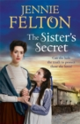 The Sister's Secret : A gripping, moving saga of love, lies and family - Book