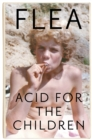 ACID FOR THE CHILDREN - Book