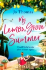My Lemon Grove Summer : Escape to Sicily and reveal its secrets in this perfect summer read - eBook