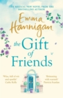 The Gift of Friends : The Number One bestselling novel full of hope, joy and wonder - Book