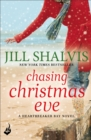 Chasing Christmas Eve: Heartbreaker Bay Book 4 - eBook