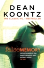 False Memory : A thriller that plays terrifying tricks with your mind... - Book