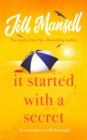 It Started with a Secret : The unmissable Sunday Times bestseller from author of MAYBE THIS TIME - Book