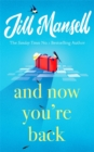And Now You're Back : The most heart-warming and romantic read of 2021! - Book