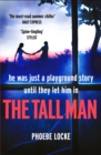 The Tall Man : The 'must-read' gripping page-turner you won't be able to put down - Book