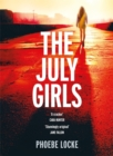 The July Girls : The most 'extraordinary' summer chiller of 2019 - Book