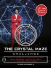 The Crystal Maze Challenge : Let The Games Begin! - Book