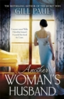 Another Woman's Husband: a Gripping Novel of Wallis Simpson, Diana Princess of Wales and the Crown - Book