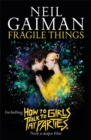 Fragile Things : includes How to Talk to Girls at Parties - Book