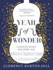 YEAR OF WONDER: Classical Music for Every Day - Book