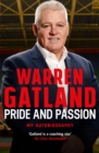 Pride and Passion : My Autobiography - eBook
