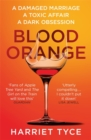 Blood Orange : The gripping Richard & Judy bookclub thriller - Book