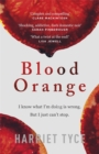 Blood Orange : The most 'heard-pounding' thriller of 2019 - Book