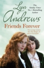 Friends Forever : Two young Irish women must battle their way out of poverty in Liverpool - Book