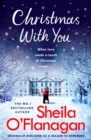 Christmas With You : Curl up for a feel-good Christmas treat with No. 1 bestseller Sheila O'Flanagan - eBook