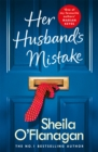 Her Husband's Mistake: A marriage, a secret, and a wife's choice... - Book