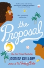 The Proposal : A Reese Witherspoon Hello Sunshine Book Club Pick - eBook