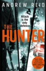 The Hunter : the gripping thriller that should 'should give Lee Child a few sleepless nights' - Book