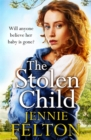 The Stolen Child : The most heartwrenching and heartwarming saga you'll read this year - Book
